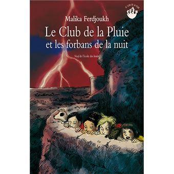 Club de la pluie et les forbans de la nuit (Le)