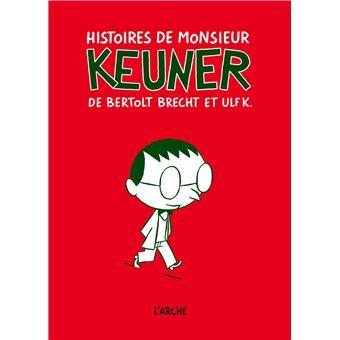 Histoires de monsieur Keuner de Bertolt Brecht et Ulf K