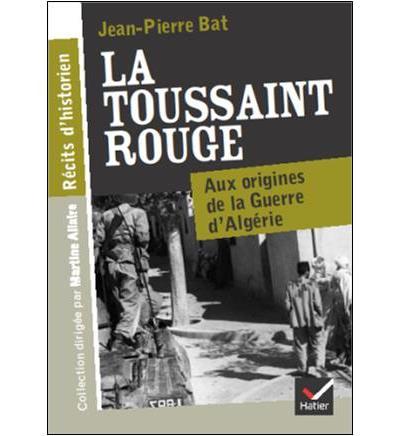 Récits d'historien - La Toussaint rouge (1954)