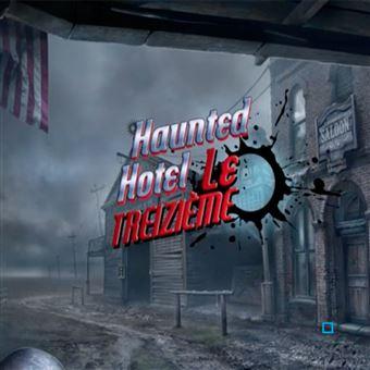 Haunted Hotel 13 Le Treizième PC