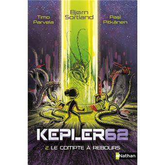 Kepler 62Kepler62 - tome 2 Le compte à rebours