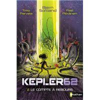 Kepler62 - tome 2 Le compte à rebours