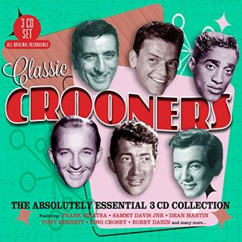 Classic crooners the absolutely essential 3cd collection