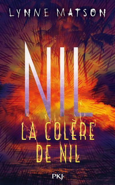Nil tome 3 - La colère de Nil - Lynne Matson