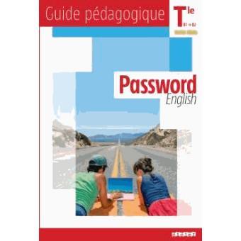 Password English Tle - Guide pédagogique - version papier