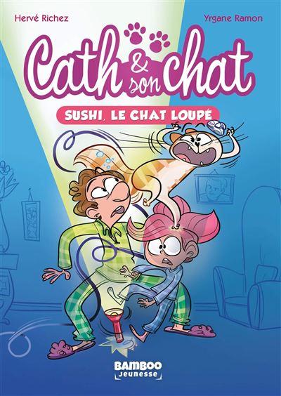 Cath et son chat - poche tome 1 - Sushi, le chat loupé