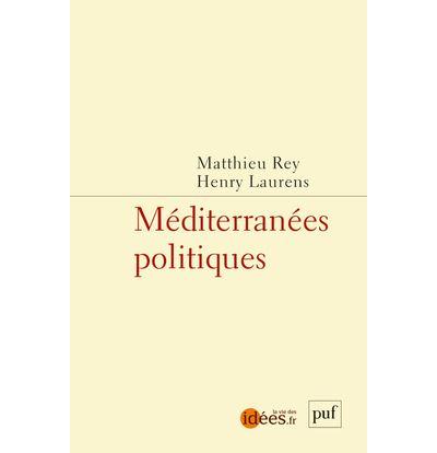 Méditerranées politiques - Puf