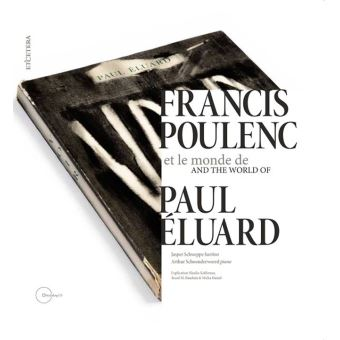 Francis poulenc et le monde de paul eluard
