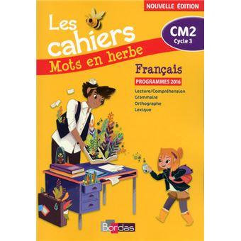 Mots En Herbe Francais Cm2 2017 Cahier D Exercices