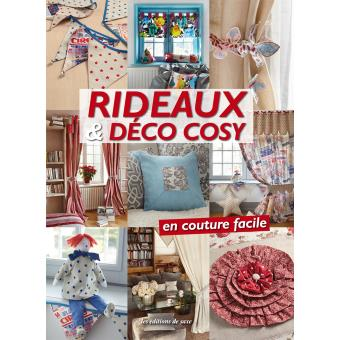 Rideaux et déco cosy : En couture facile - broché - Collectif ...