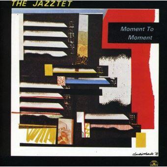 Jazztet:moment to moment