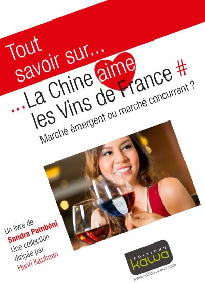 La Chine aime les vins de France - Kawa
