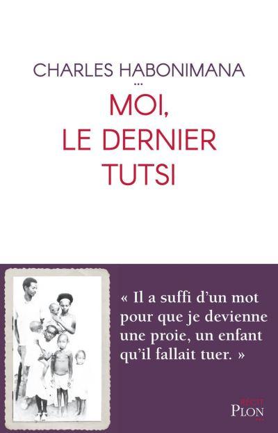 Moi, le dernier Tutsi - 9782259277358 - 11,99 €