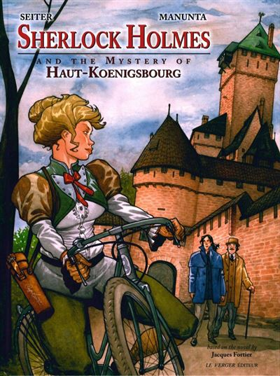 Sherlock Holmes and the mystery of Haut-Koenigsbourg