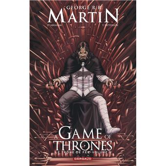Game Of Thrones, Le trône de ferA Game of Thrones - Le Trône de fer