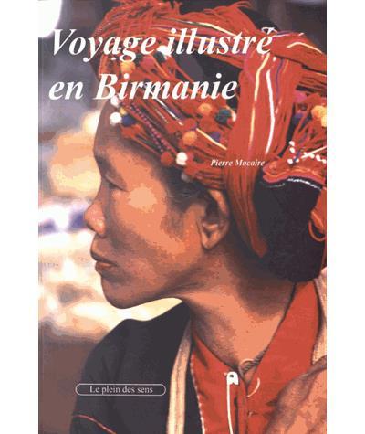 Voyage illustré en Birmanie