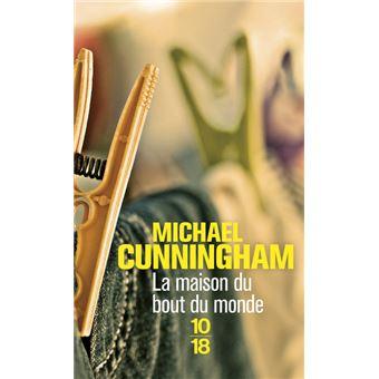 La maison du bout du monde poche michael cunningham for Maison du monde livre