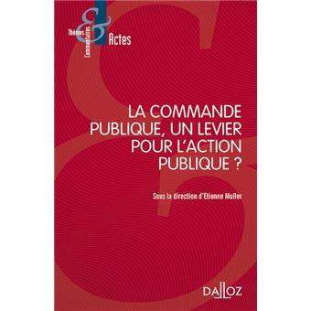 La commande publique, un levier pour l'action publique ? - Nouveauté