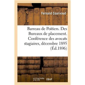 Barreau de Poitiers. Des Bureaux de placement, discours prononcé à la séance solennelle