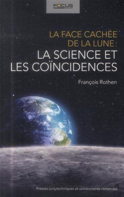 La face cachee de la lune : la science et les coincidences