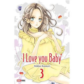 I love you baby - I love you baby, T3