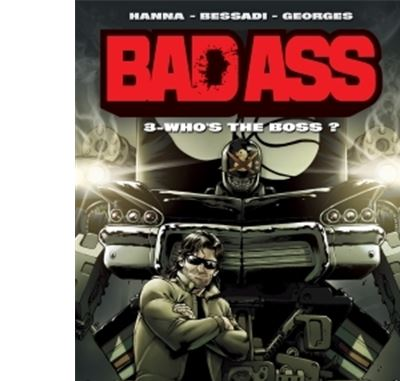 Bad Ass T3 - Who's the Boss ? (+ paper toy)