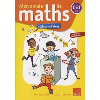Mon Annee De Maths Ce1 Cycle 2 Cahier D Exercices Workbook Fichier De L Eleve Edition 2017 Broche Collectif Achat Livre Fnac