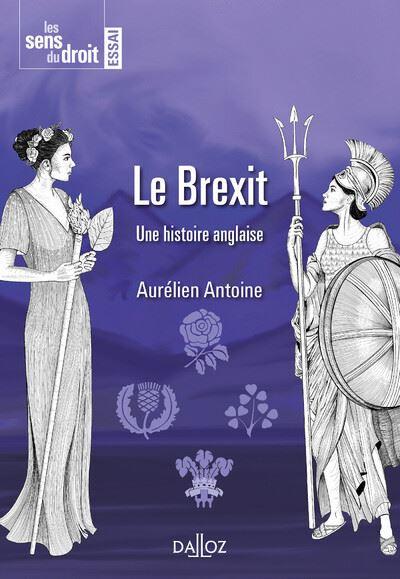 Le Brexit - 1re ed.