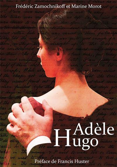 Adèle Hugo - Le Voyageur