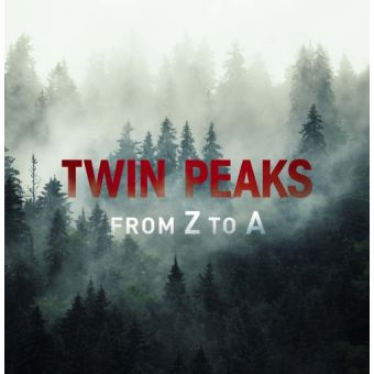 TWIN PEAKS: FROM Z TO A.COLLECTION-BIL-BLURAY