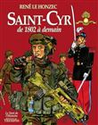 Saint-Cyr, de 1802 à demain