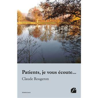 Patients, je vous écoute...