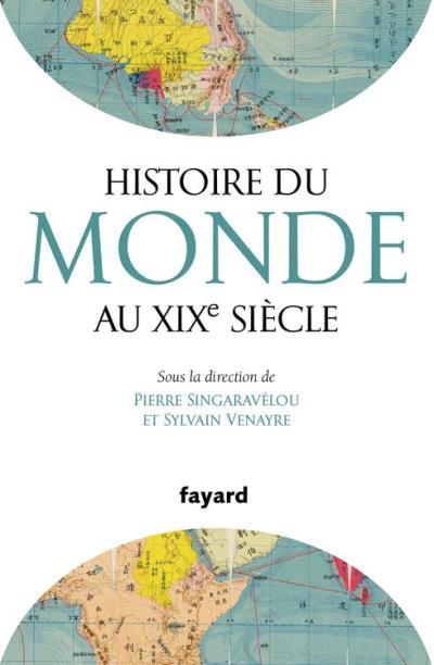Histoire du Monde au XIXe siècle - 9782213676692 - 19,99 €