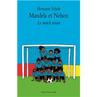 Mandela et Nelson, le match retour