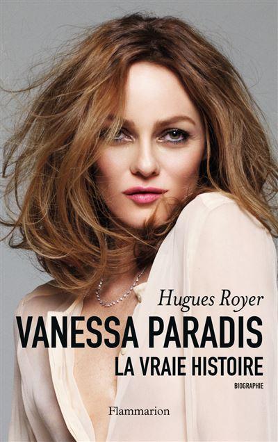 Vanessa paradis la vraie histoire