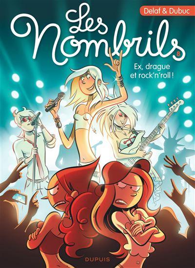 Les Vacheries des Nombrils - Ex, drague et rock'n'roll ! - tome 8 - Les Nombrils
