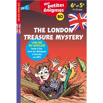 The London Treasure Mystery - Mes petites énigmes 6e/5e - Cahier de vacances