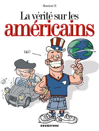 La vérité sur les américains