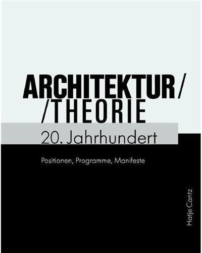 Architekturtheorie 20 jahrhund