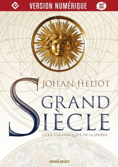 La Conquête de la sphère - Grand siècle, T3 - 9782354087463 - 9,99 €