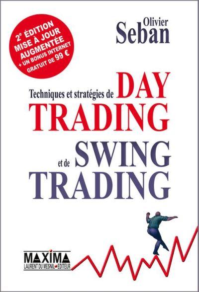 Techniques et stratégies de Day Trading et de Swing Trading - 2e édition revue et augmentée - 9782818803523 - 32,99 €
