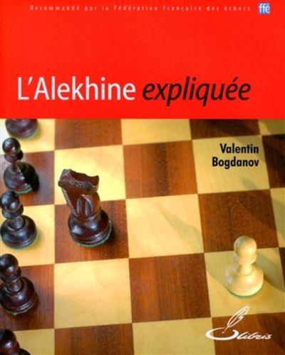 L'Alekhine expliquée