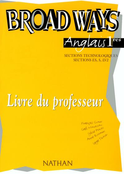 Broad ways 1e stt professeur 2