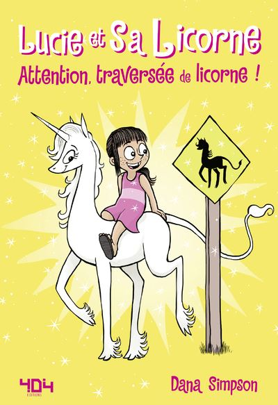 Attention, traversée de licorne !