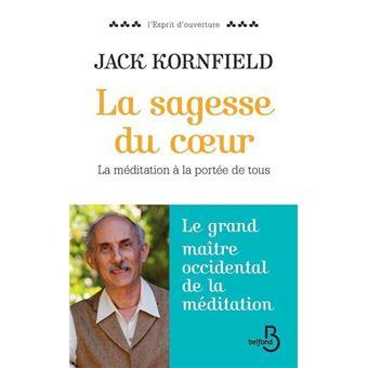 la sagesse du coeur livre cd jack kornfield livre tous les livres la fnac. Black Bedroom Furniture Sets. Home Design Ideas