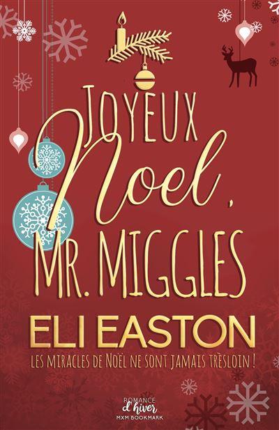 Joyeux noel, Mr. Miggles