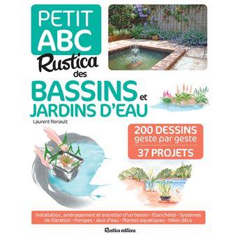 Petit ABC Rustica des bassins et jardins d\'eau - cartonné - Laurent ...