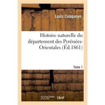 Histoire naturelle du département des Pyrénées-Orientales