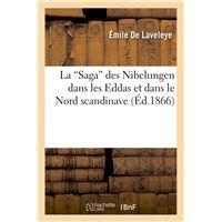 La Saga des Nibelungen dans les Eddas et dans le Nord scandinave (Ed.1866)