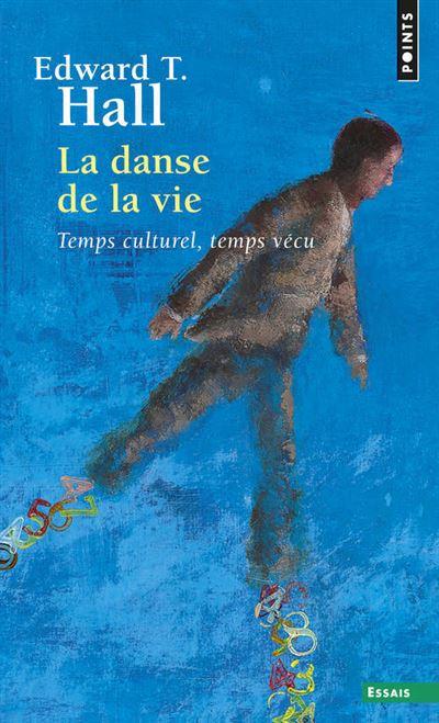 La Danse de la vie. Temps culturel, temps vécu